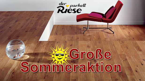 Parkett Riese Sommeraktion